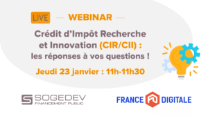 Webinar Sogedev CIR avec France Digitale